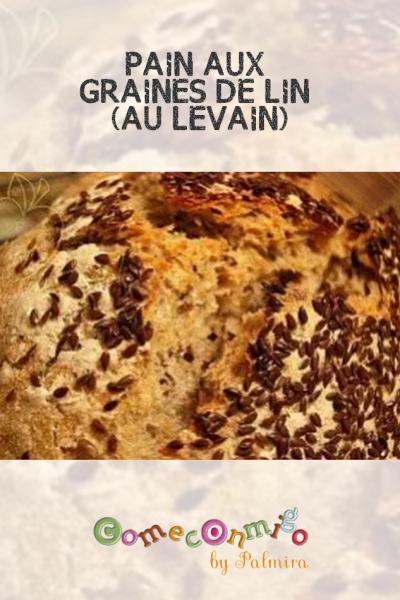 PAIN AUX GRAINES DE LIN (AU LEVAIN)