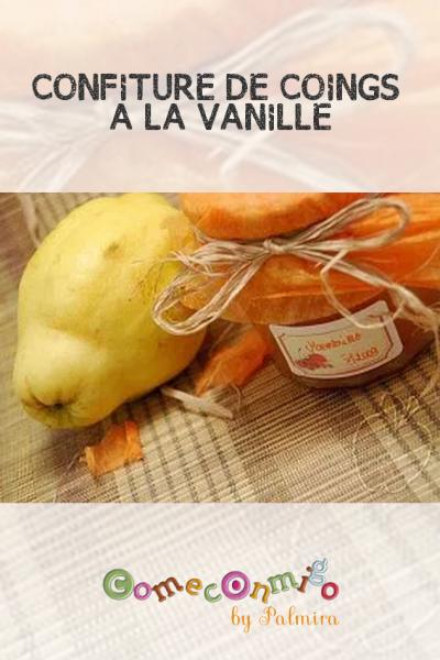 CONFITURE DE COINGS À LA VANILLE