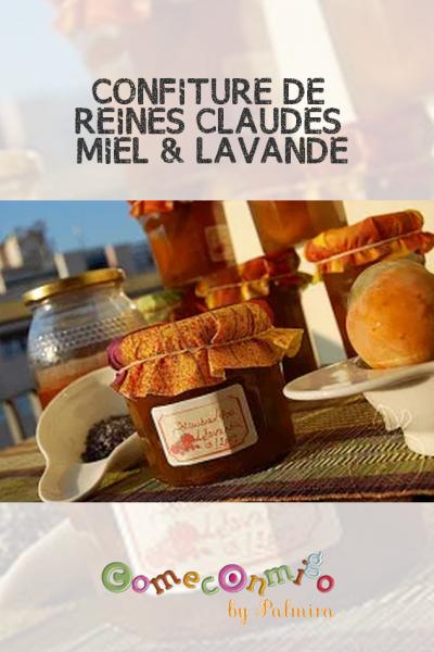 CONFITURE DE REINES CLAUDES AU MIEL & À LA LAVANDE