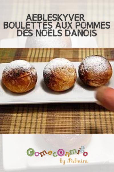 ÆBLESKYVER BOULETTES AUX POMMES DES NOËLS DANOIS