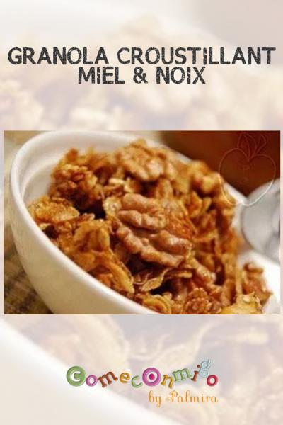 GRANOLA CROUSTILLANT MIEL & NOIX