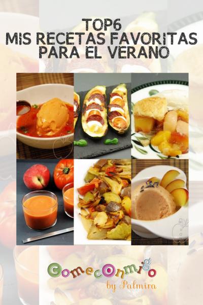 TOP6 MIS RECETAS FAVORITAS PARA EL VERANO