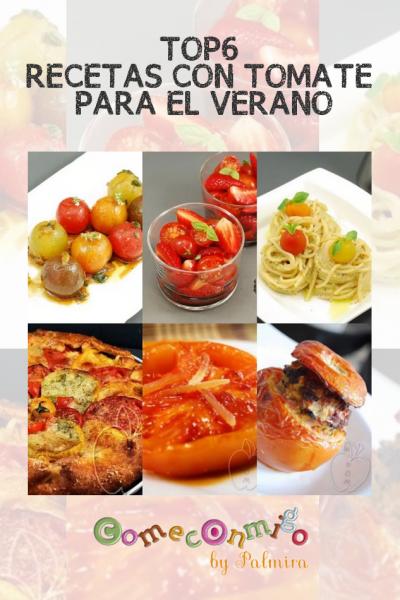 TOP6 RECETAS CON TOMATE PARA EL VERANO
