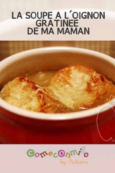 LA SOUPE À L'OIGNON DE MA MAMAN