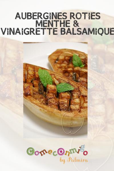 AUBERGINES RÔTIES À LA MENTHE & VINAIGRETTE BALSAMIQUE