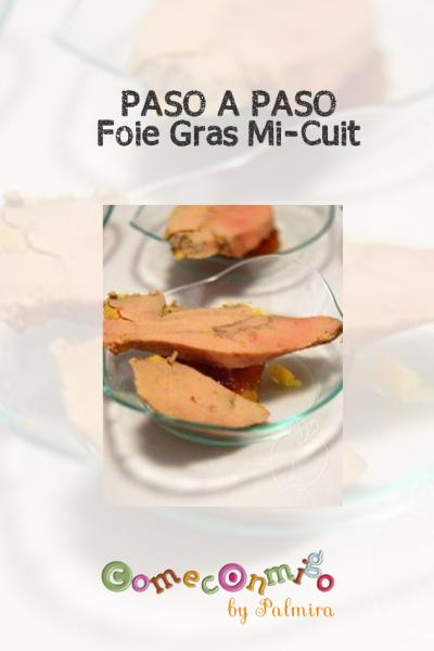 Paso a paso foie gras mi-cuit