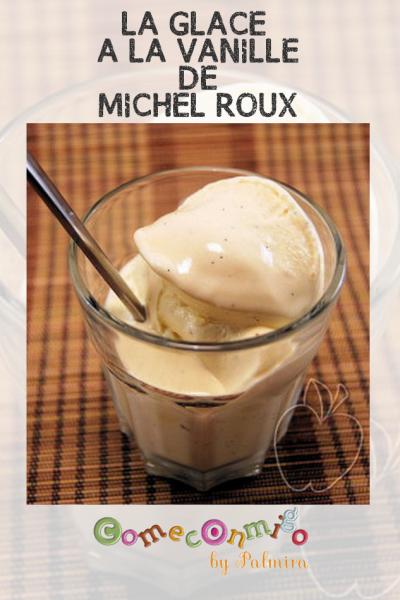 LA GLACE À LA VANILLE DE MICHEL ROUX