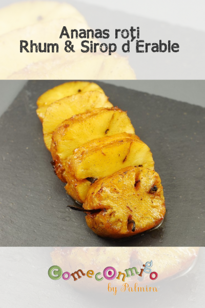 Ananas rôti rhum et sirop d'érable