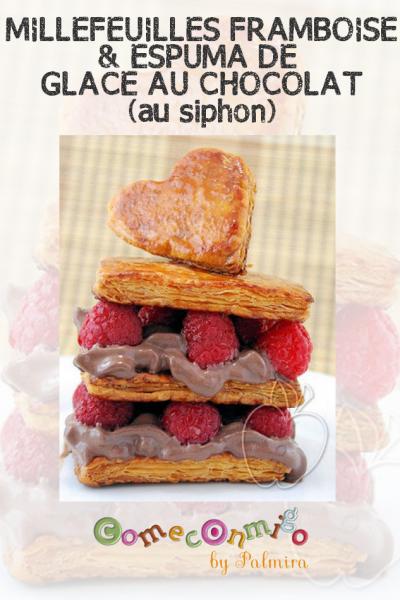 MILLEFEUILLES À LA FRAMBOISE & À L'ESPUMA DE GLACE AU CHOCOLAT (au siphon)