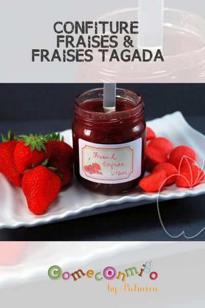 CONFITURE DE FRAISES AUX FRAISES TAGADA