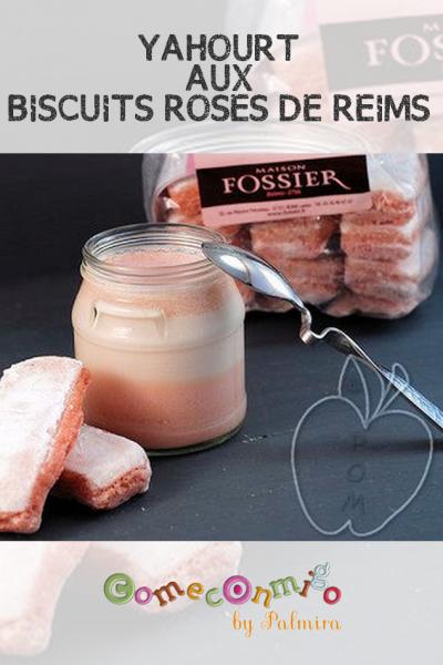 YAHOURT AUX BISCUITS ROSES DE REIMS