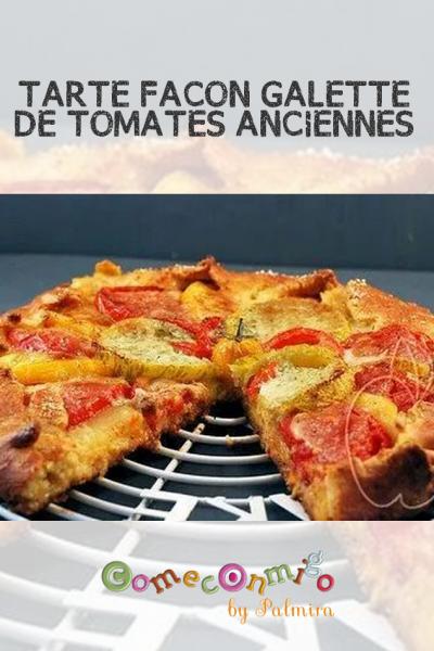 """TARTE FAÇON """"GALETTE"""" DE TOMATES ANCIENNES"""