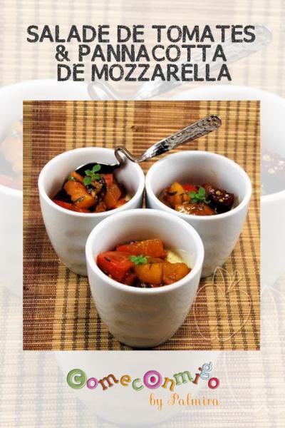 SALADE DE TOMATES & PANNACOTTA DE MOZZARELLA