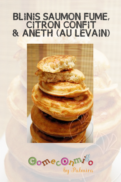 BLINIS SAUMON FUME, CITRON CONFIT & ANETH (AU LEVAIN)