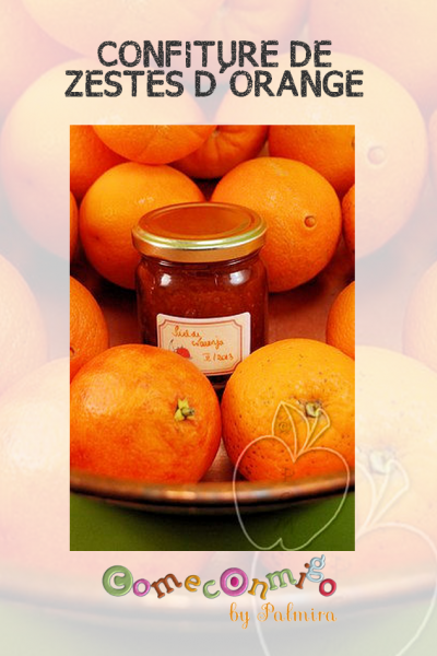 CONFITURE DE ZESTES D'ORANGE