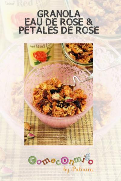GRANOLA À L'EAU DE ROSE & AUX PÉTALES DE ROSE