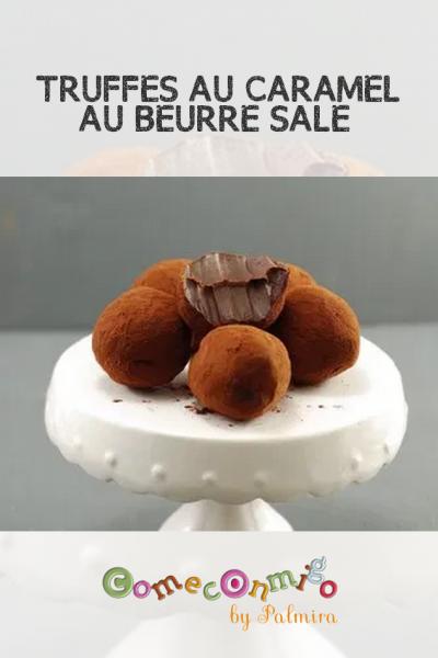 TRUFFES AU CARAMEL AU BEURRE SALÉ