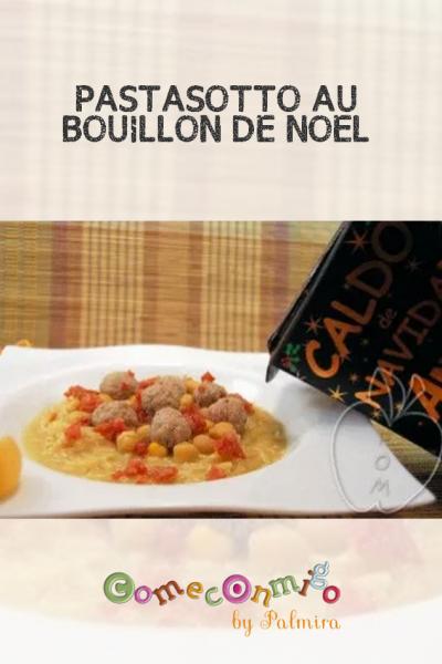 PASTASOTTO AU BOUILLON DE NOËL