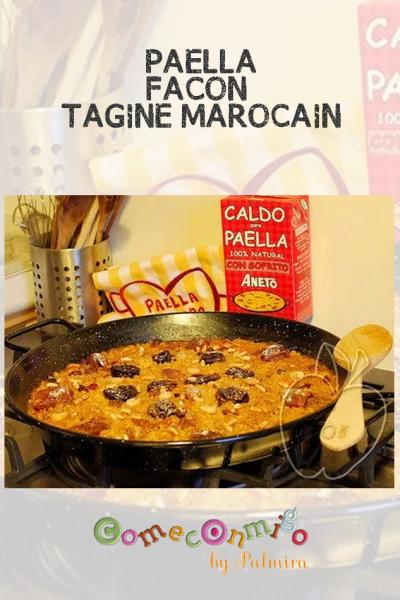 PAELLA FAÇON TAGINE MAROCAIN