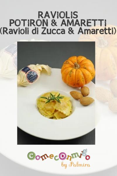 RAVIOLIS POTIRON & AMARETTI (Ravioli di Zucca & Amaretti)