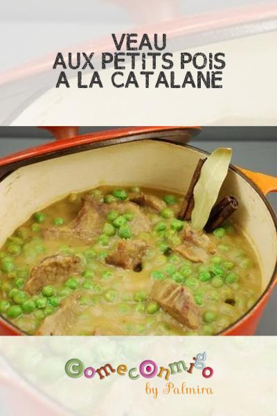 VEAU AUX PETITS POIS À LA CATALANE