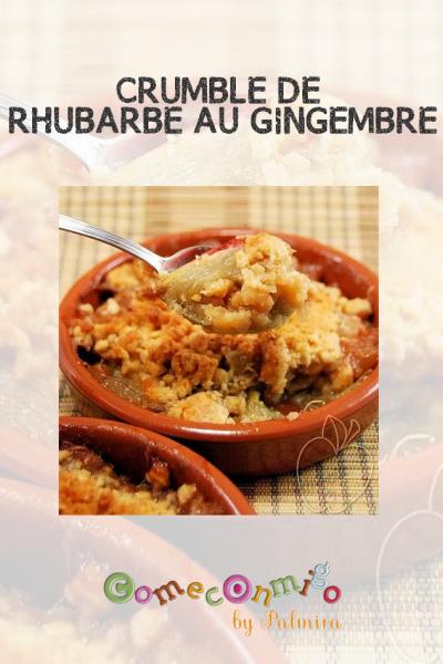 CRUMBLE DE RHUBARBE AU GINGEMBRE