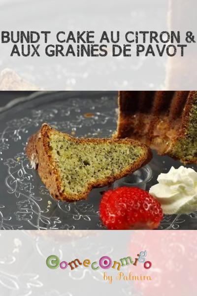 BUNDT CAKE AU CITRON ET AUX GRAINES DE PAVOT