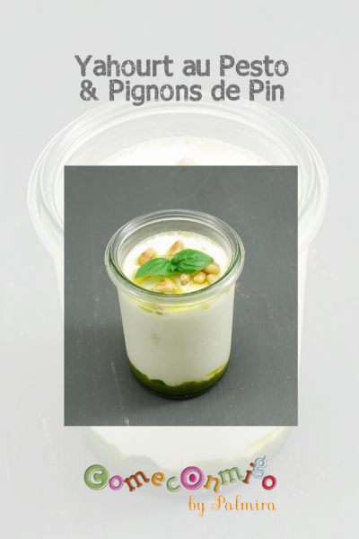 Yahourt au Pesto et Pignons de pin