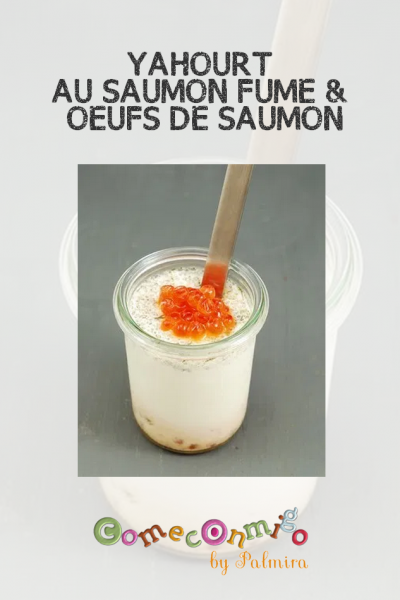 YAHOURT AU SAUMON FUMÉ & AUX OEUFS DE SAUMON