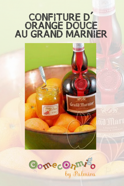CONFITURE D'ORANGE DOUCE AU GRAND MARNIER