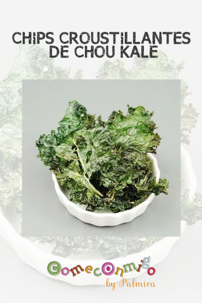 CHIPS CROUSTILLANTES DE CHOU KALE