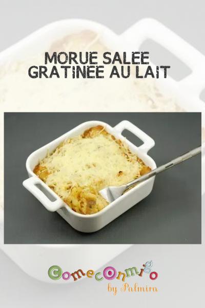 MORUE SALÉE GRATINÉE AU LAIT