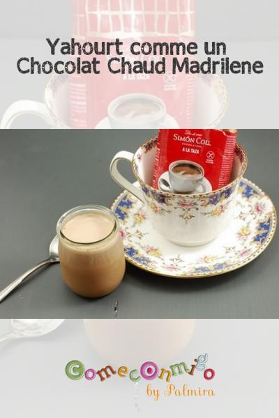 Yahourt comme un Chocolat Chaud Madrilène