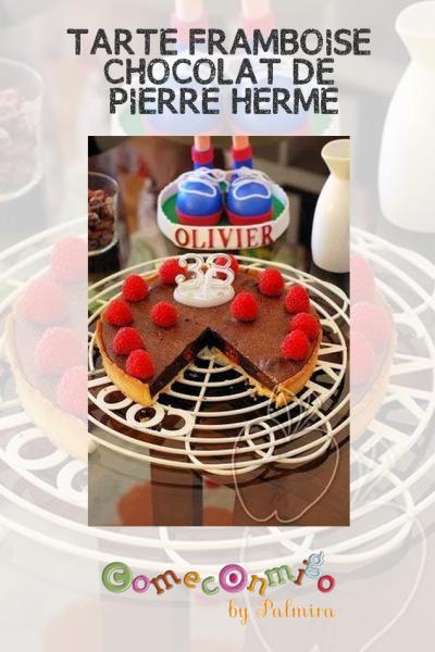 TARTE FRAMBOISE CHOCOLAT DE PIERRE HERMÉ