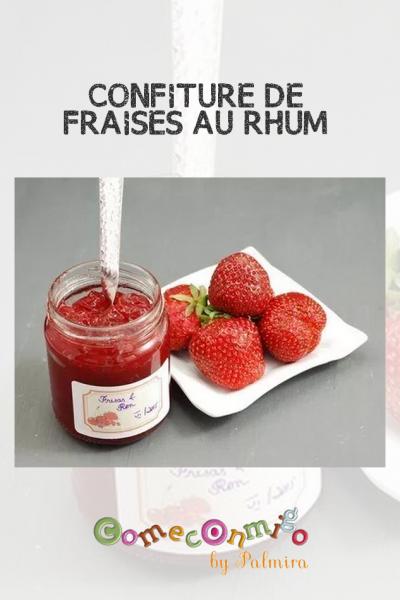 CONFITURE DE FRAISES AU RHUM
