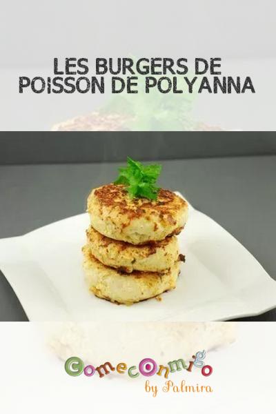 LES BURGERS DE POISSON DE POLYANNA