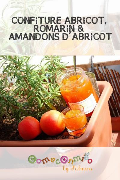 CONFITURE ABRICOT, ROMARIN & AMANDONS D'ABRICOT