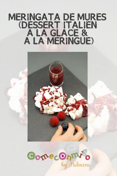 MERINGATA DE MÛRES (DESSERT ITALIEN À LA GLACE & À LA MERINGUE)