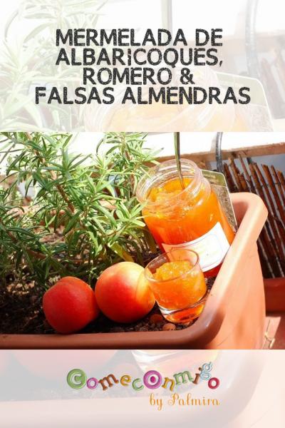 MERMELADA DE ALBARICOQUES, ROMERO & FALSAS ALMENDRAS