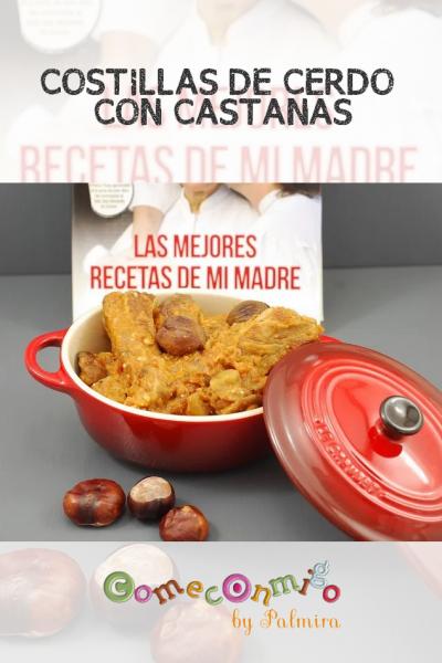 COSTILLAS DE CERDO CON CASTAÑAS