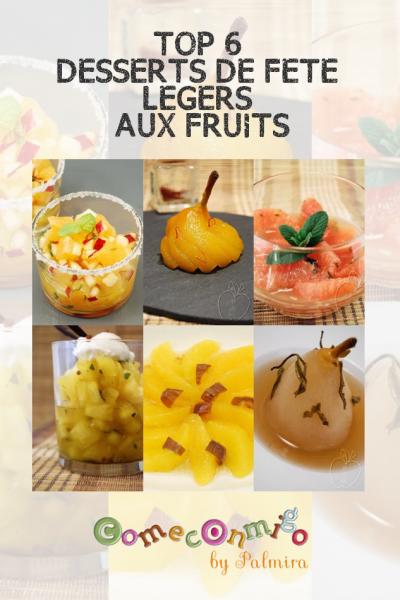 TOP 6 DESSERTS DE FÊTE LÉGERS AUX FRUITS