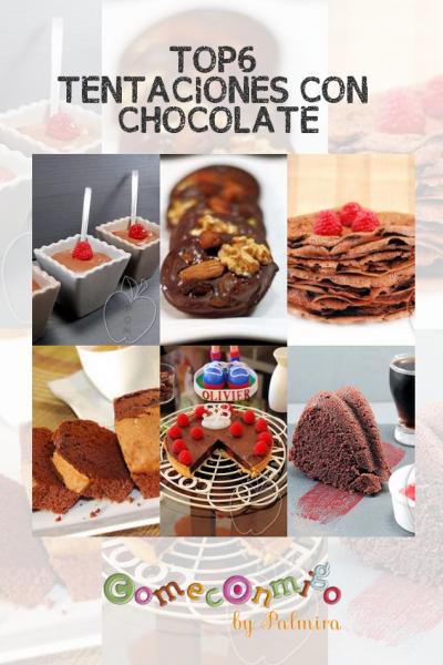 TOP6 TENTACIONES CON CHOCOLATE