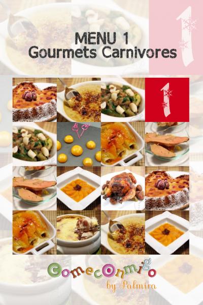 MENU 1 Gourmets carnivores