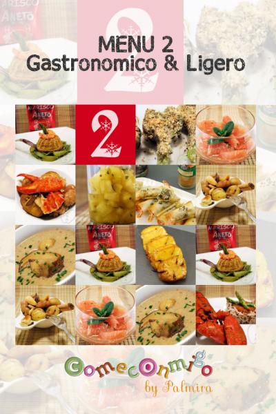 Menu 2 Gastronómico & Ligero