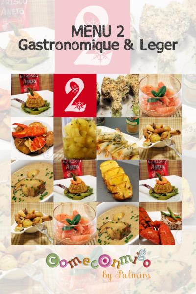 Menu 2 Gastronomique & Leger