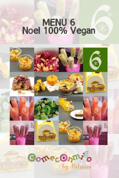 Menu 6 Noël 100% Vegan