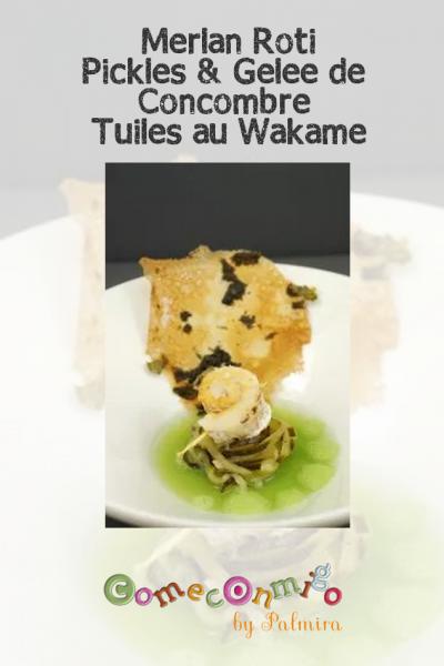 Merlan Rôti pickles et gelée de gingembre tuiles wakamé