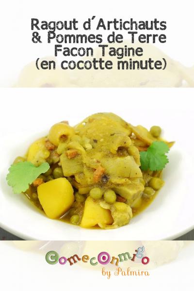 Ragout d'Artichauts & Pommes de Terre Facon Tagine (en cocotte minute)