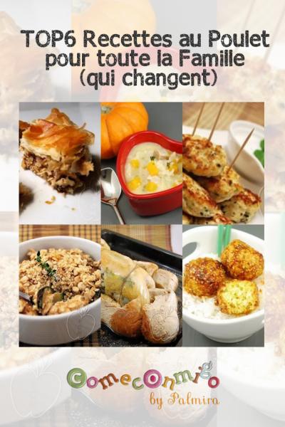 TOP6 Recettes au Poulet pour toute la Famille (qui changent)