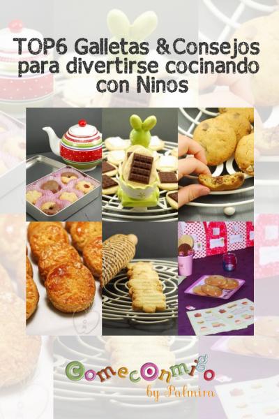 Top6 galletas y consejos para disfrutar cocinando con niños